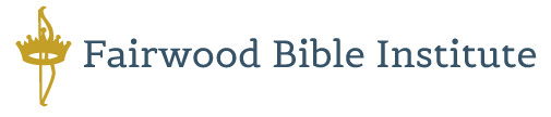 Fairwood Bible Institute